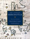 The Histories: The Landmark Herodotus - Herodotus, Andrea L. Purvis, Rosalind Thomas, Robert B. Strassler