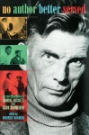 No Author Better Served: The Correspondence of Samuel Beckett & Alan Schneider - Maurice Harmon, Alan Schneider, Maurice Harmong