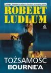 Tożsamość Bourne'a - Robert Ludlum, Andrzej Dobrosz