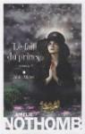 Le Fait du prince - Amélie Nothomb