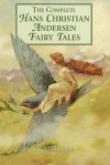 Hans Christian Andersen: The Complete Fairy Tales and Stories (Anchor Folktale Library) - Hans Christian Andersen, Erik Christian Haugaard, Virginia Haviland