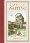 Castle Waiting, Vol. 2 - Linda Medley