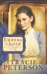 Embers of Love (Striking a Match, Book 1) - Tracie Peterson