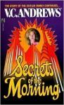 Secrets of the Morning (Cutler Series #2) - V.C. Andrews, Linda Marrow (Editor)