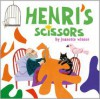 Henri's Scissors - Jeanette Winter