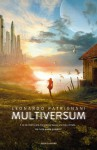 Multiversum (Chrysalide) - Leonardo Patrignani