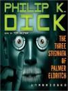 The Three Stigmata of Palmer Eldritch (MP3 Book) - Tom Weiner, Philip K. Dick