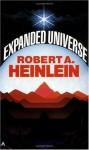 Expanded Universe - Robert A. Heinlein