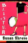 Blister - Susan Richards Shreve