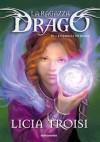 La ragazza drago 4: I gemelli di Kuma - Licia Troisi