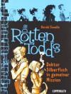 Die Rottentodds - Doktor Silberfisch in gemeiner Mission - Harald Tonollo, Carla Miller
