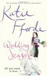 Wedding Season: A Novel - Katie Fforde