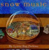 Snow Music - Lynne Rae Perkins