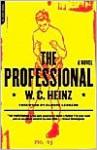 The Professional - W.C. Heinz