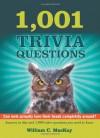 1,001 Trivia Questions - William C MacKay