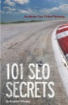 101 Seo Secrets: Accelerate Your Online Marketing - Andrew Wheeler