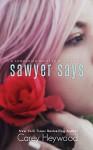 Sawyer Says - Carey Heywood