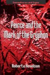 Peirce And The Mark Of The Gryphon - Roberta Kevelson