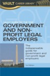 Vault Guide to the Top Government and Non-Profit Legal Employers - Vault