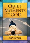 Quiet Moments with God: for Teens - Honor Books