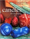 Homecrafts Candles for the Home - Gloria Nicol