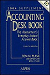 Accounting Desk Book 2004 Supplement: The Accountant's Everyday Instant Answer Book (Accounting Desk Book Supplement) - Lois Ruffner Plank, Tom M. Plank, Bryan R. Plank