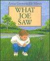 What Joe Saw - Anna Grossnickle Hines