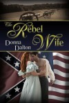 The Rebel Wife - Donna Dalton