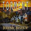 TORMENT: A Novel of Dark Horror - Jeremy Bishop, R. C. Bray, Breakneck Media