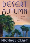 Desert Autumn - Michael Craft