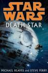 Death Star - Michael Reaves, Steve Perry