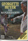 The Masqueraders - Rosemary Leach, Georgette Heyer