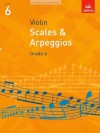 Scales and Arpeggios for Violin: Grade 6 - ABRSM Publishing