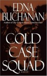 Cold Case Squad - Edna Buchanan