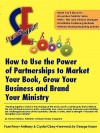Synergy Energy: How to Use the Power of Partnerships to Market Your Book, Grow Your Business, and Brand Your Ministry - Pam Perry, Anthony Obey, Crystal Obey