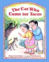 The Cat Who Came for Tacos - Diana Star Helmer