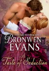 A Taste of Seduction - Bronwen Evans