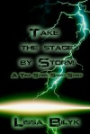 Take The Stage By Storm - Lissa Bilyk