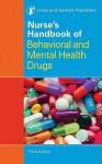Nurse's Handbook of Behavioral and Mental Health Drugs - Jones & Bartlett Publishers
