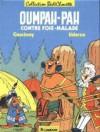 Oumpah-Pah contre Foie-Malade - René Goscinny, Albert Uderzo