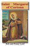 Saint Margaret of Cortona - Bob Lord, Penny Lord