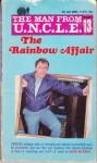 The Rainbow Affair (The Man from U.N.C.L.E. No. 13) (Ace Books, No. G-670) - David McDaniel