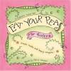 Eat Your Peas for Sisters - Cheryl Karpen, Gently Spoken Communications