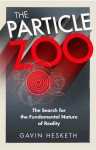 The Particle Zoo - Gavin Hesketh