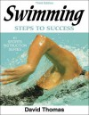 Swimming: Steps to Success - 3rd Edition - David G. Thomas