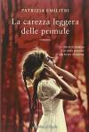 La carezza leggera delle primule - Patrizia Emilitri