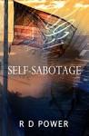 Self-Sabotage - R D Power