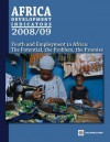 Africa Development Indicators 2008/2009: Youth and Employment in Africa: The Potential, the Problem, the Promise - Bank World Bank