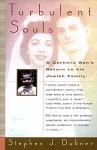 Turbulent Souls - Stephen J. Dubner