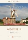 Windmills - Martin Watts